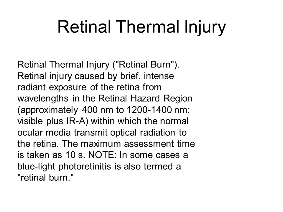 Retinal Thermal Injury