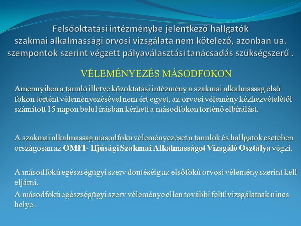 VÉLEMÉNYEZÉS MÁSODFOKON