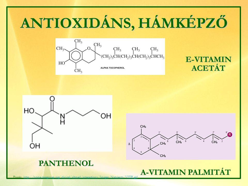 ANTIOXIDÁNS, HÁMKÉPZŐ E-VITAMIN ACETÁT PANTHENOL A-VITAMIN PALMITÁT