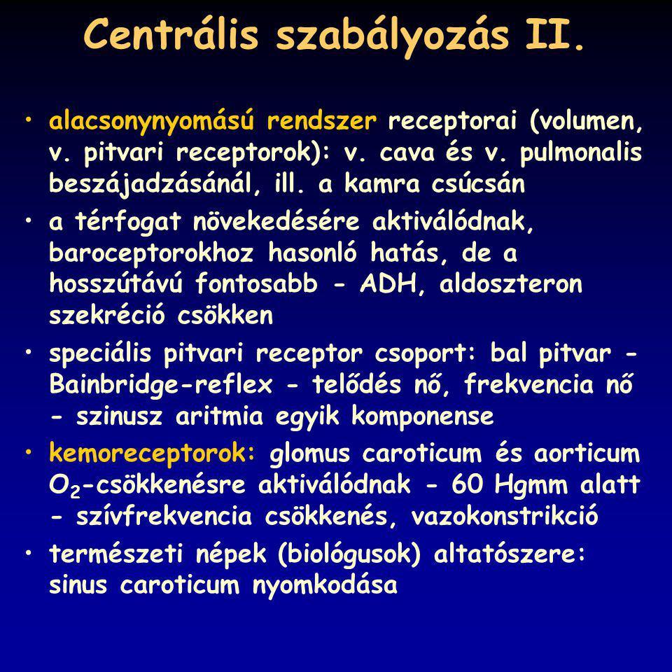 Centrális szabályozás II.
