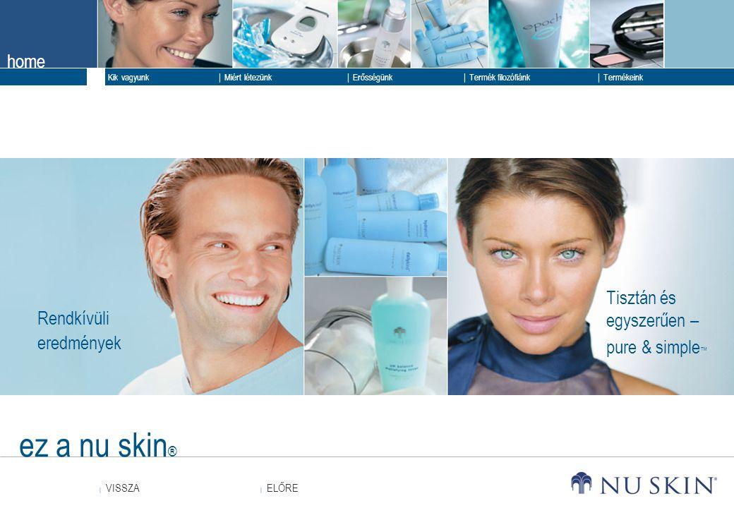 ez a nu skin® Tisztán és egyszerűen – pure & simple™ Rendkívüli