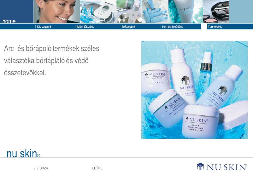 Arc- és bőrápoló termékek széles választéka bőrtápláló és védő összetevőkkel.