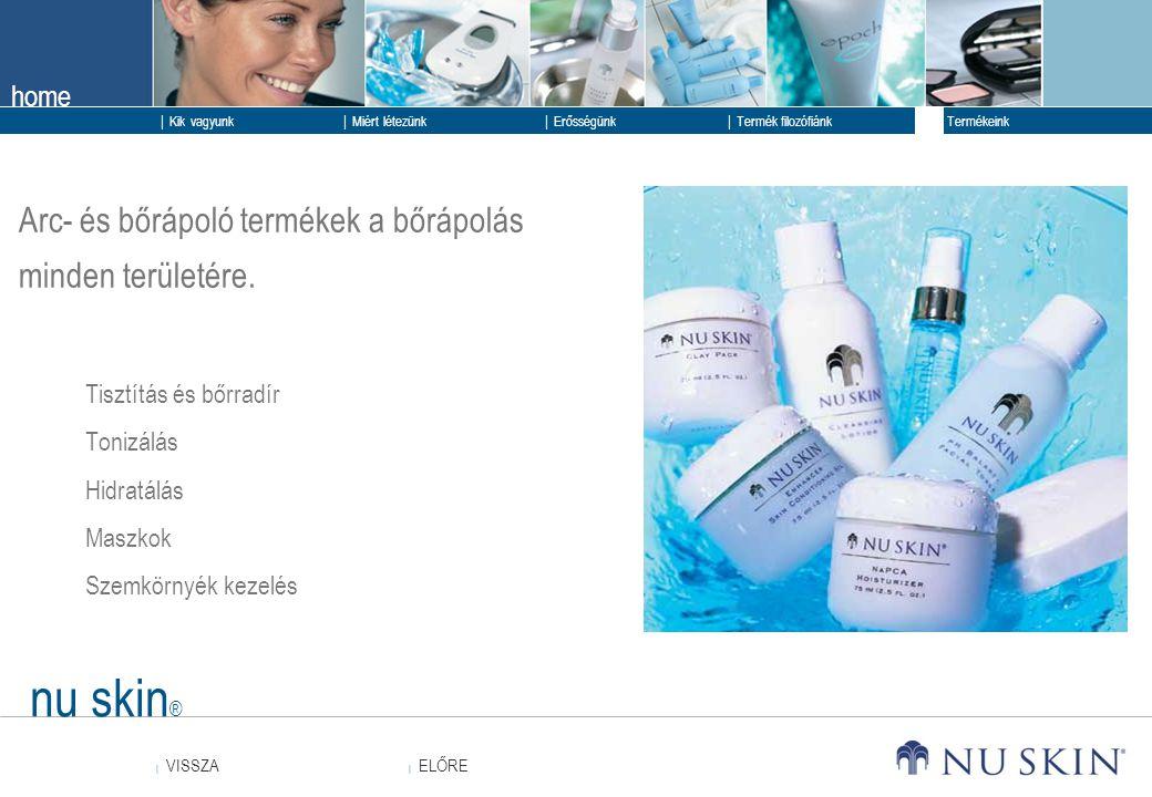 nu skin® Arc- és bőrápoló termékek a bőrápolás minden területére.