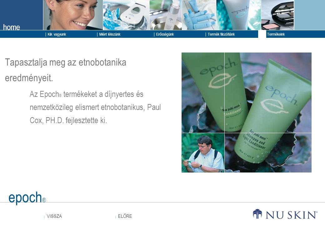epoch® Tapasztalja meg az etnobotanika eredményeit.