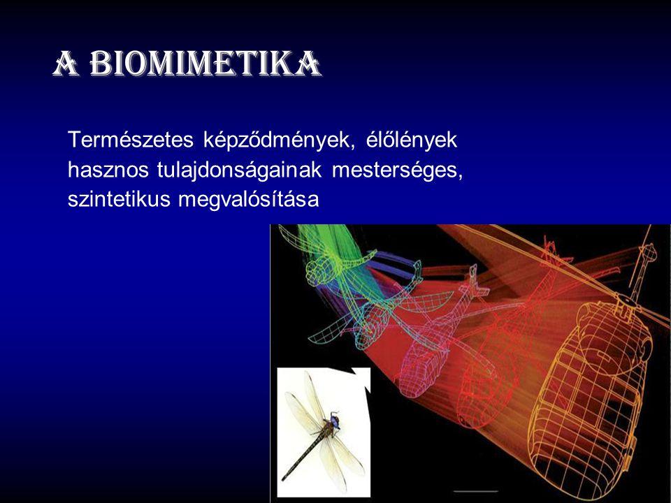 A biomimetika Természetes képződmények, élőlények