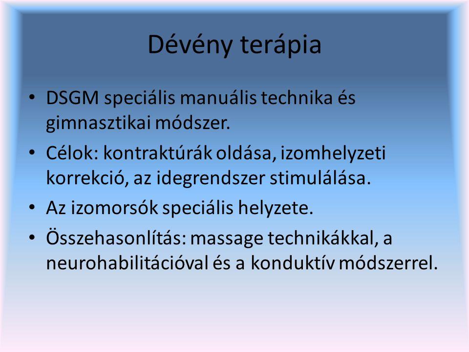 Dévény terápia DSGM speciális manuális technika és gimnasztikai módszer.