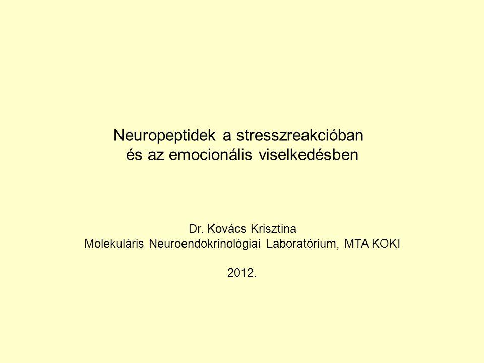 Neuropeptidek a stresszreakcióban és az emocionális viselkedésben