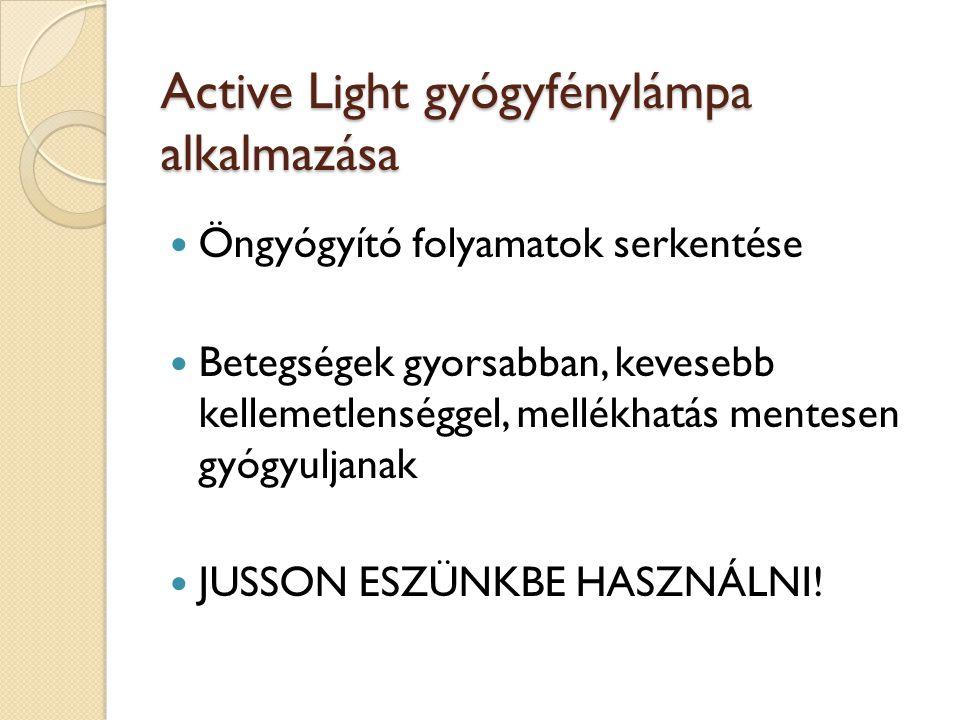 Active Light gyógyfénylámpa alkalmazása