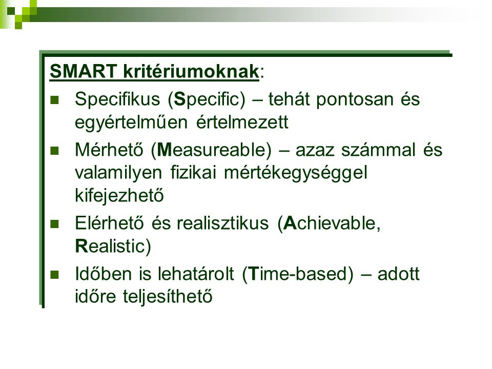 SMART kritériumoknak: