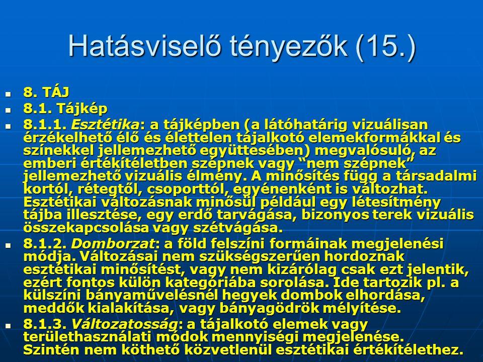 Hatásviselő tényezők (15.)
