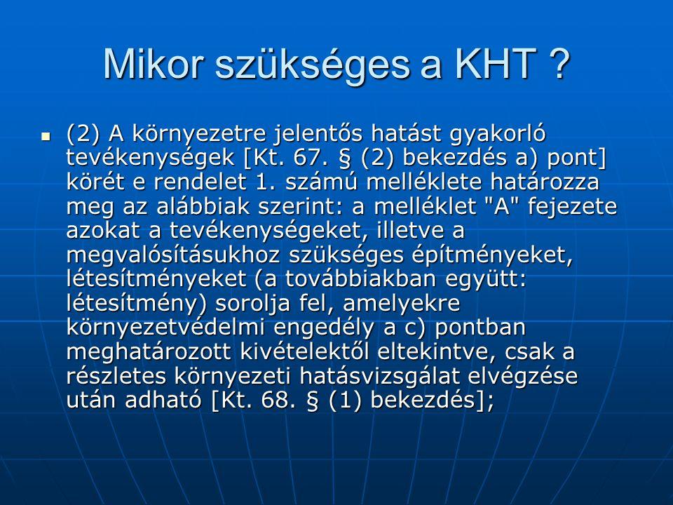 Mikor szükséges a KHT