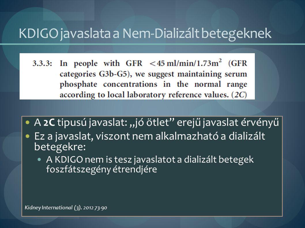 KDIGO javaslata a Nem-Dializált betegeknek