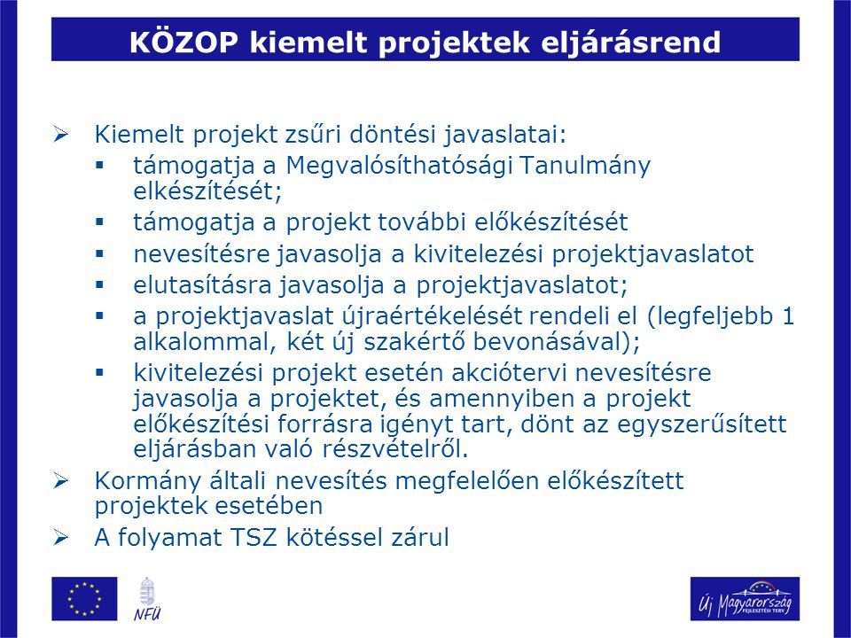 KÖZOP kiemelt projektek eljárásrend