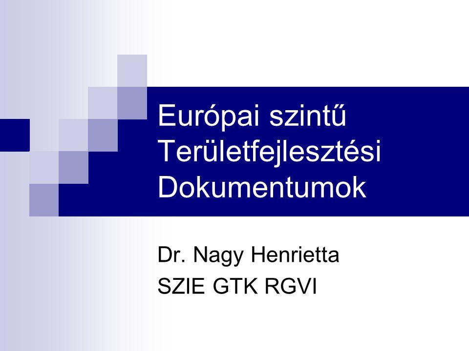 Európai szintű Területfejlesztési Dokumentumok