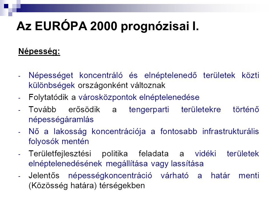 Az EURÓPA 2000 prognózisai I.