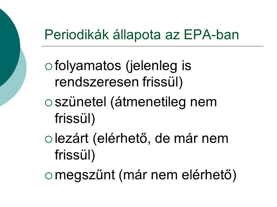 Periodikák állapota az EPA-ban