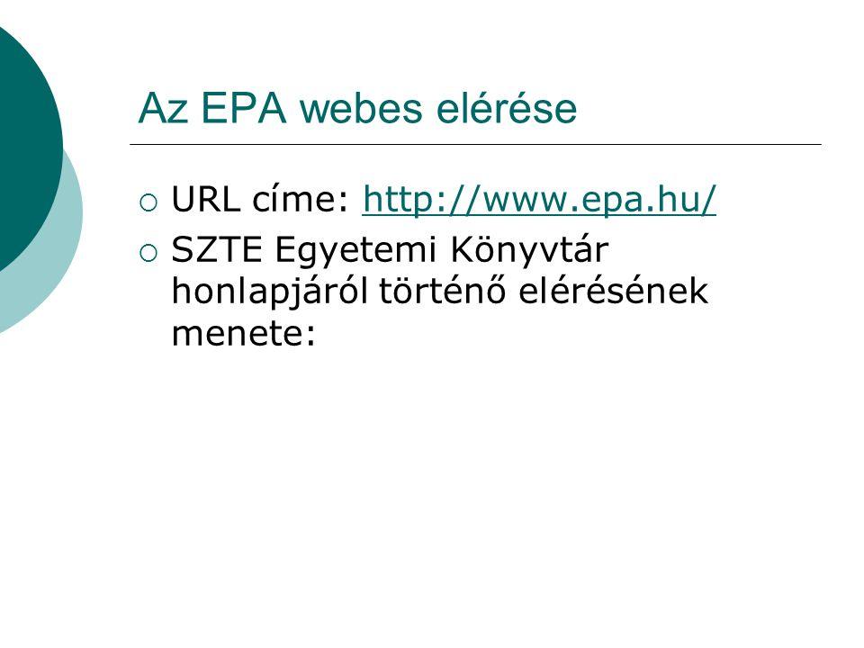 Az EPA webes elérése URL címe: http://www.epa.hu/