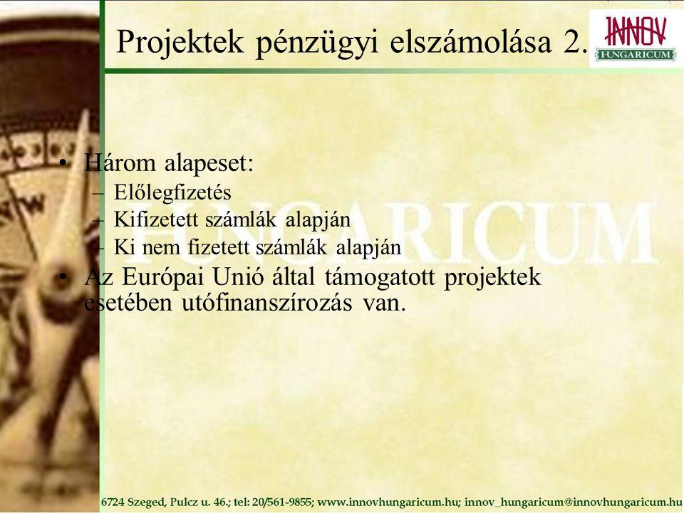 Projektek pénzügyi elszámolása 2.