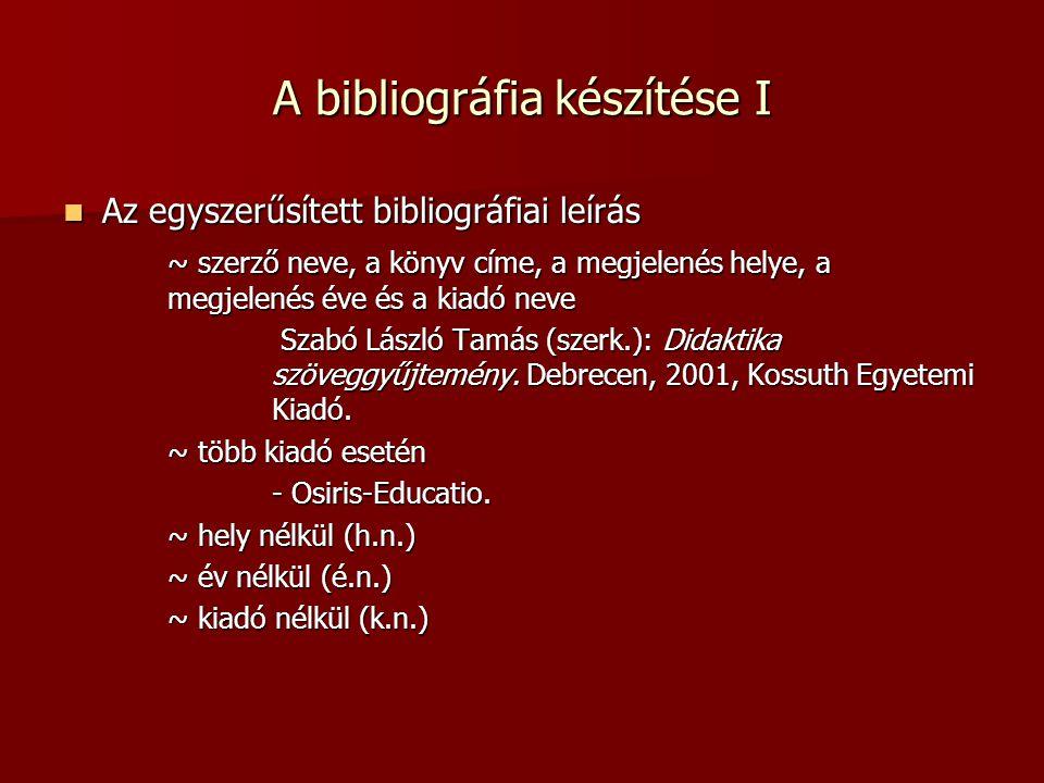 A bibliográfia készítése I