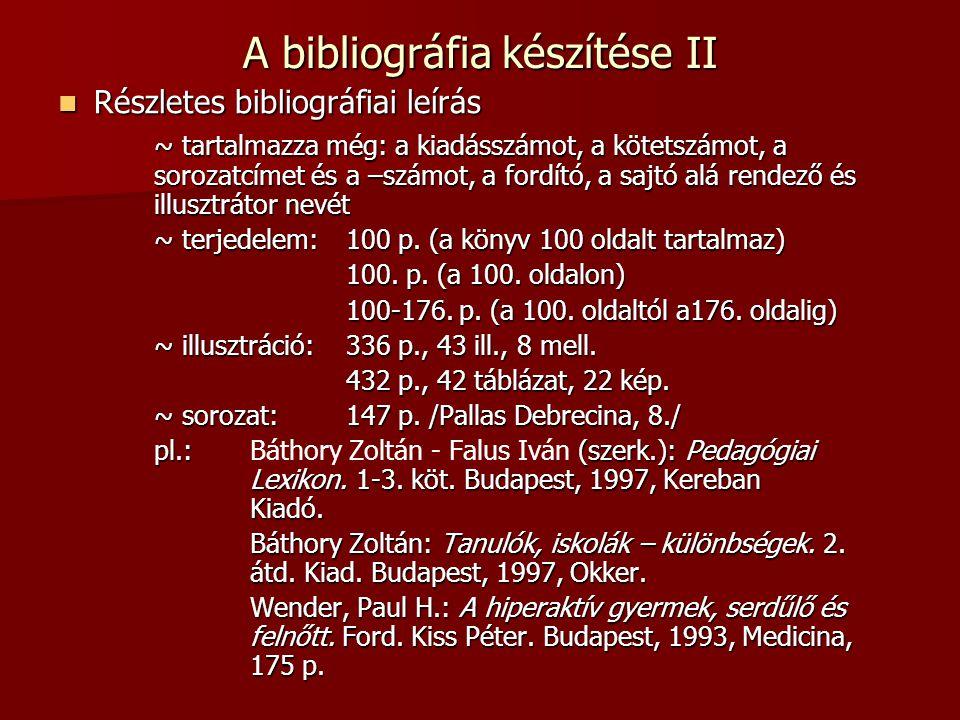 A bibliográfia készítése II