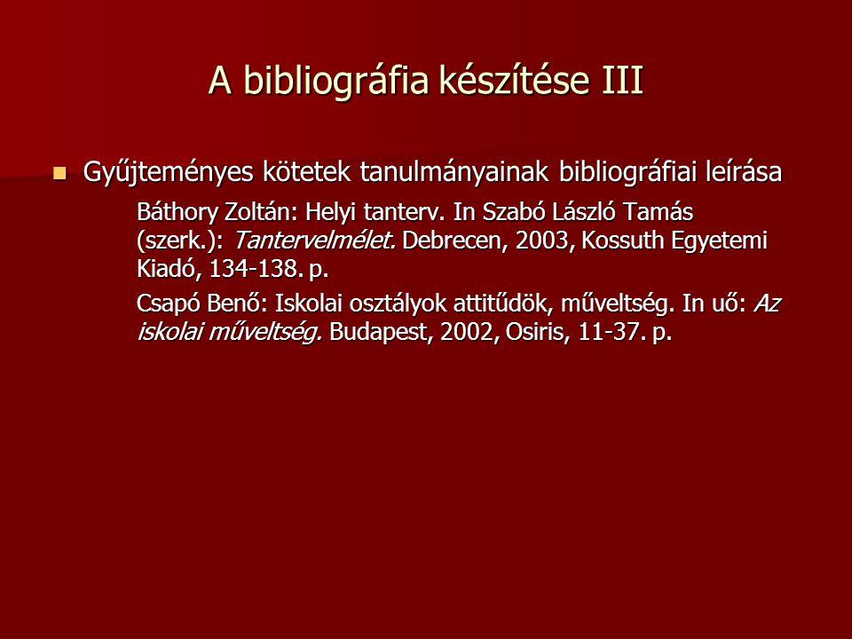 A bibliográfia készítése III