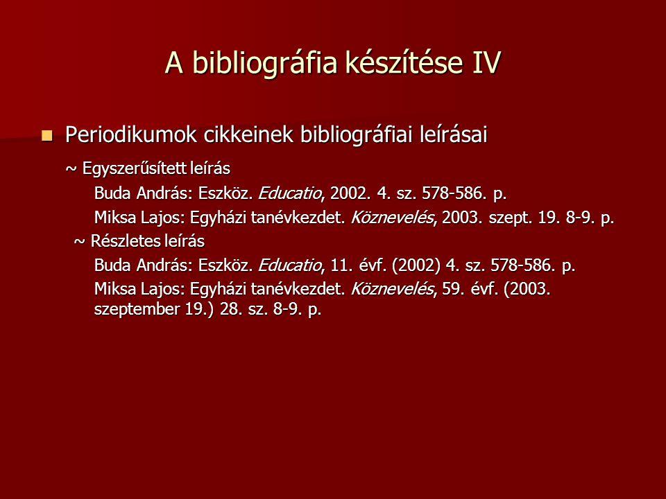 A bibliográfia készítése IV