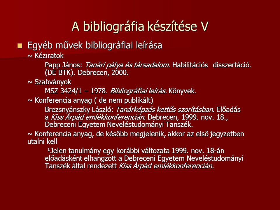 A bibliográfia készítése V