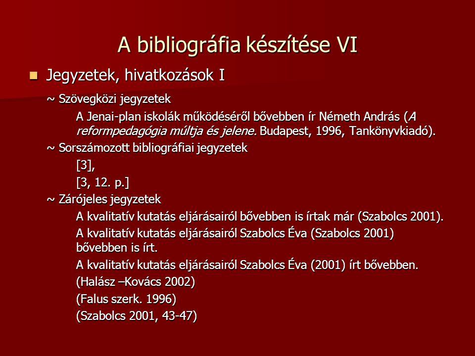 A bibliográfia készítése VI