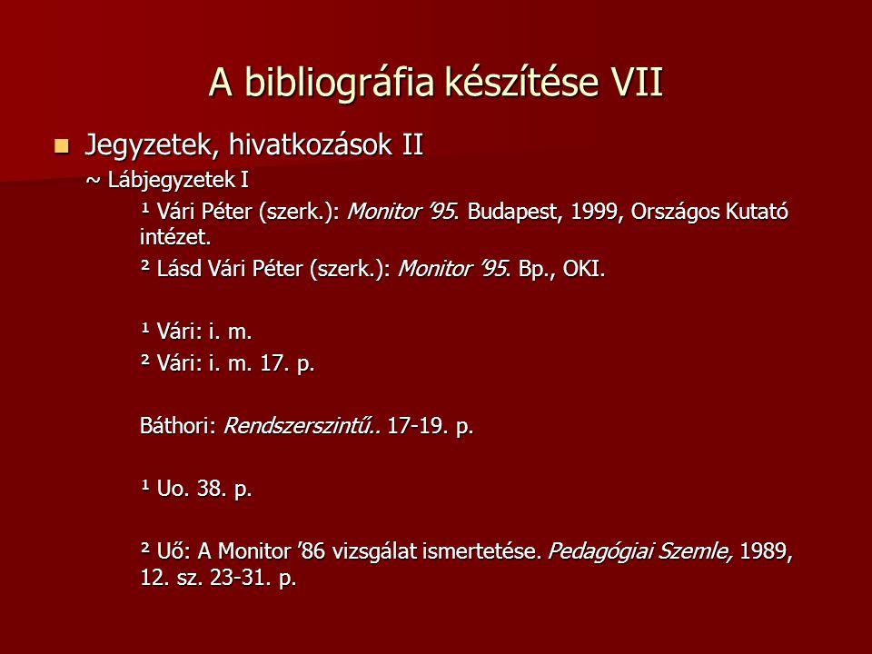 A bibliográfia készítése VII
