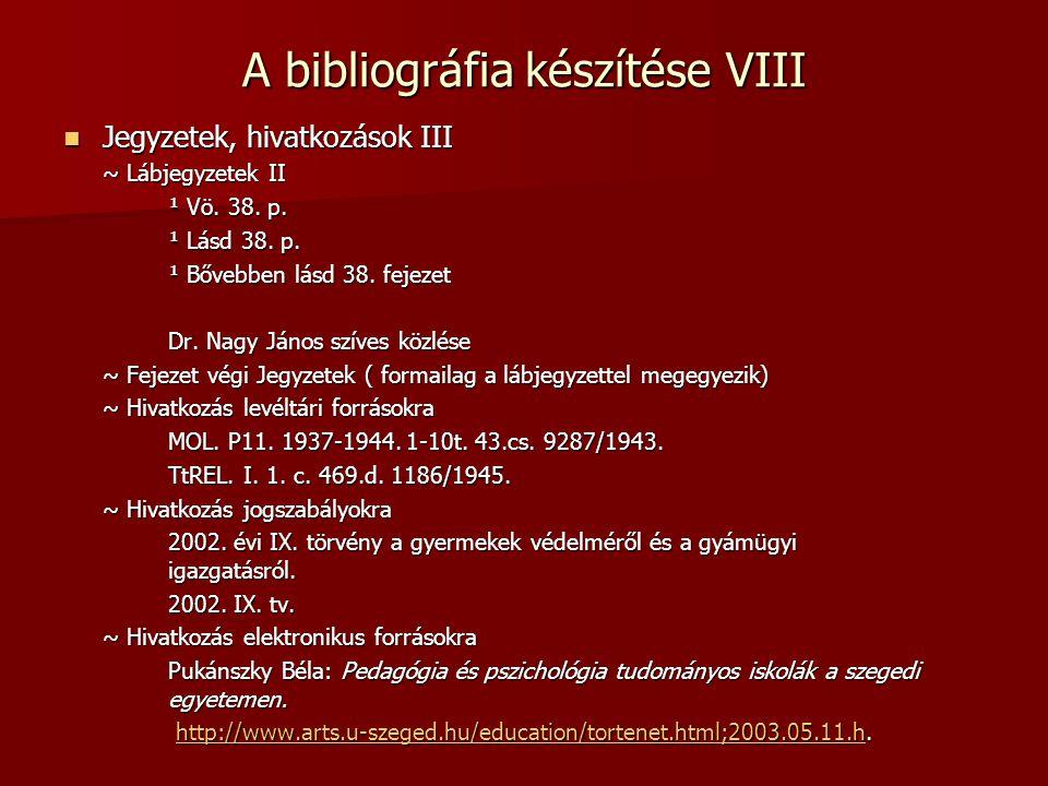 A bibliográfia készítése VIII