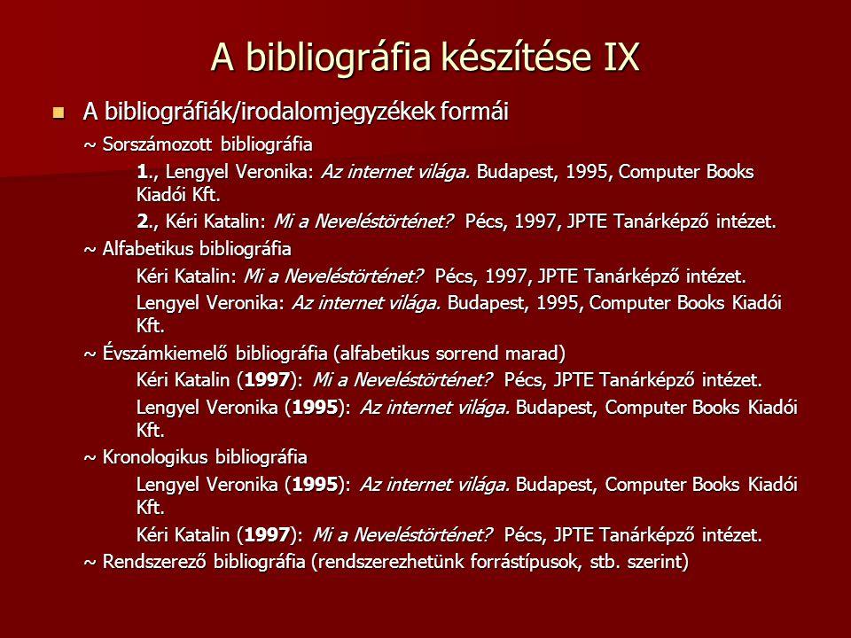 A bibliográfia készítése IX