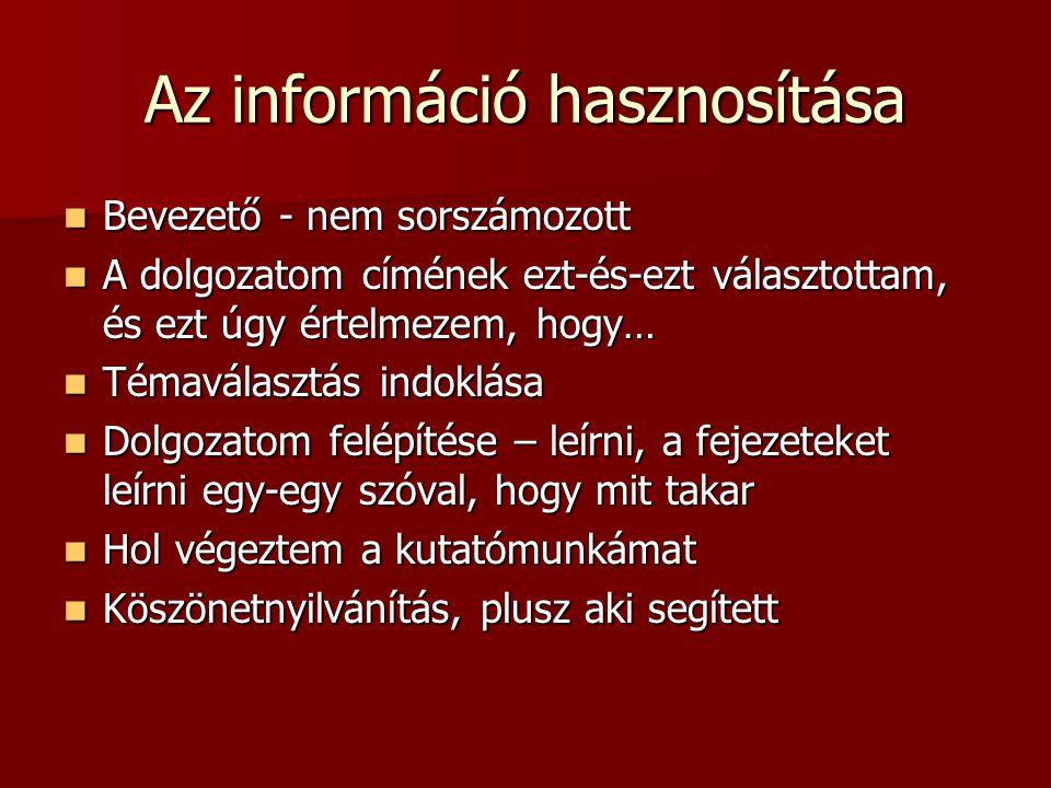Az információ hasznosítása