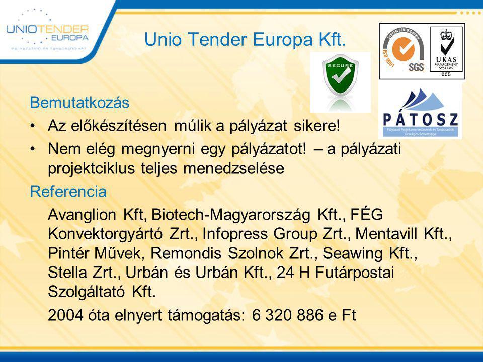 Unio Tender Europa Kft. Bemutatkozás