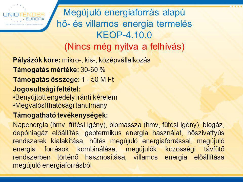 Megújuló energiaforrás alapú hő- és villamos energia termelés KEOP-4