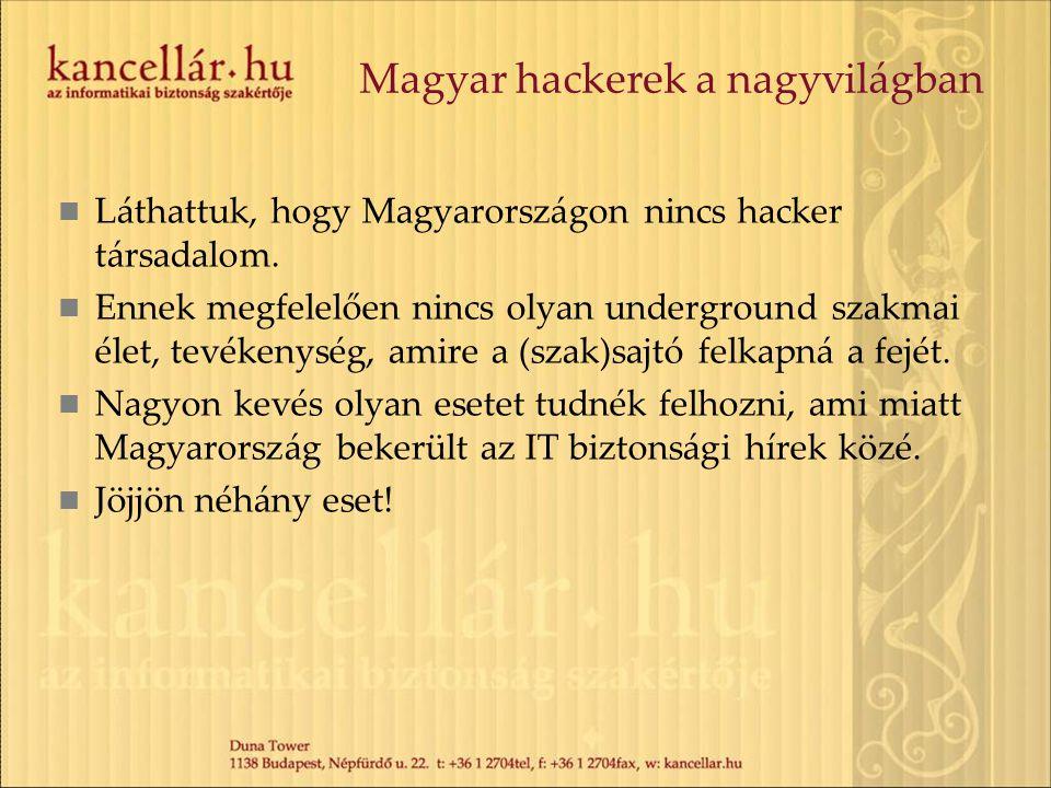 Magyar hackerek a nagyvilágban