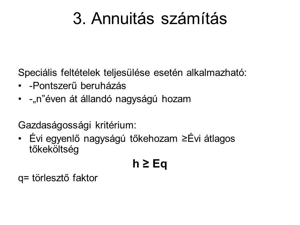 3. Annuitás számítás h ≥ Eq