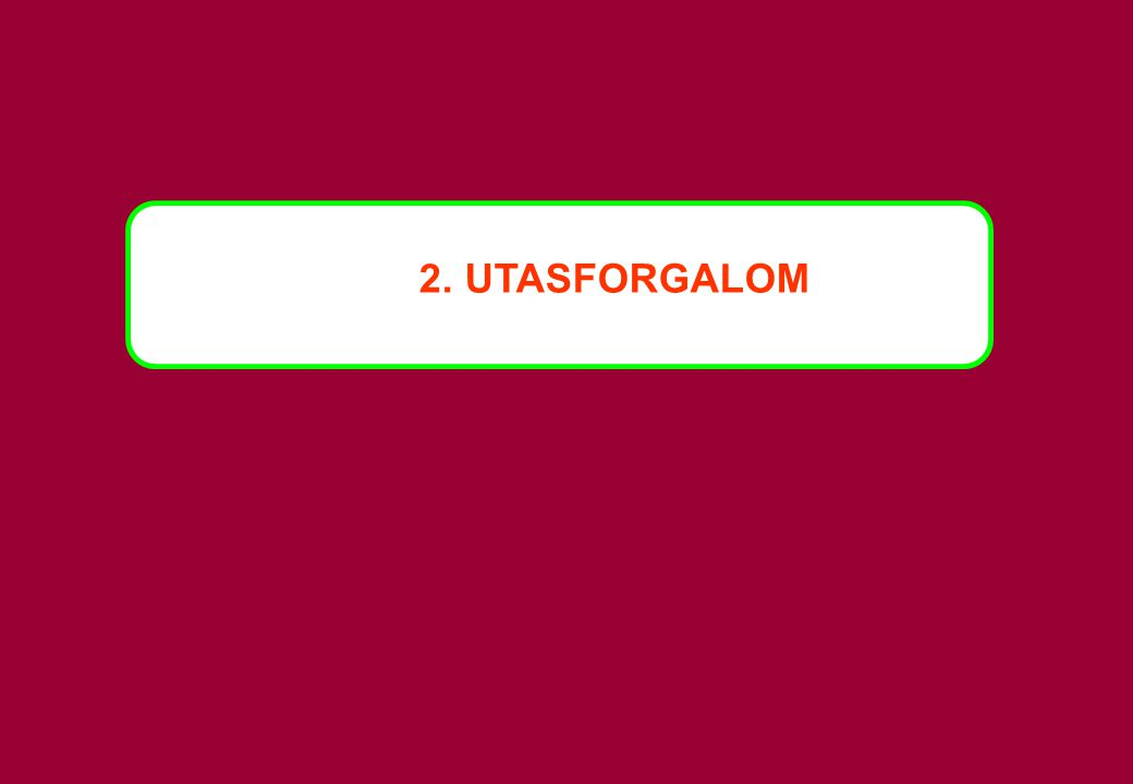 2. UTASFORGALOM