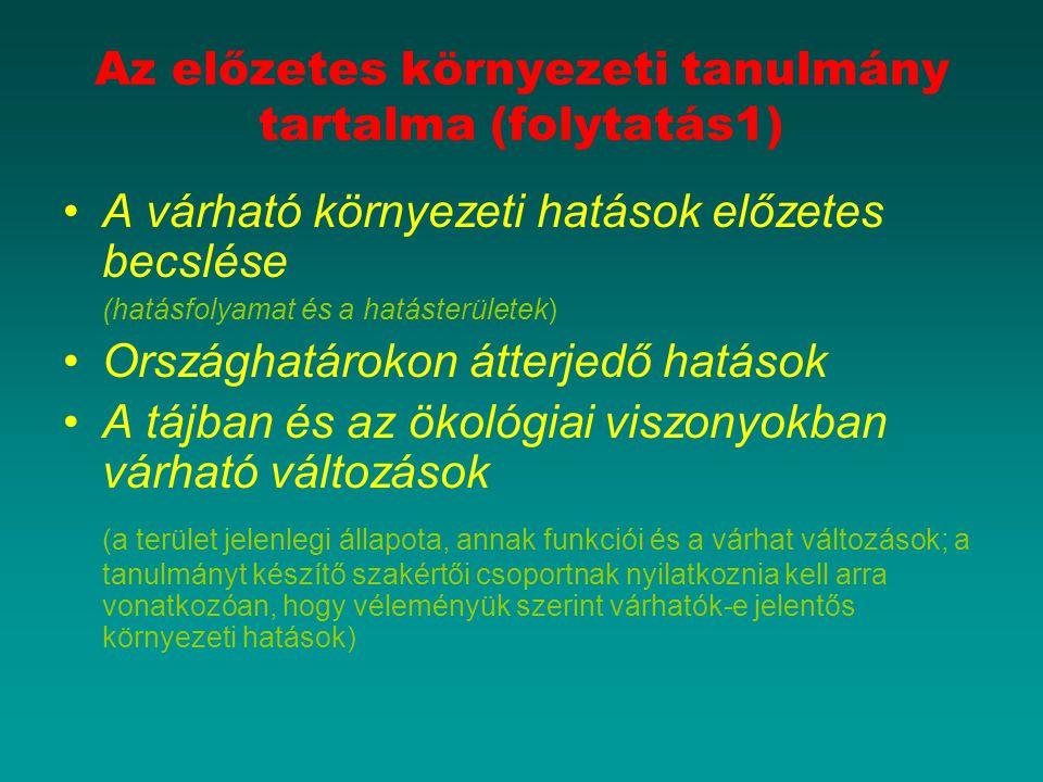 Az előzetes környezeti tanulmány tartalma (folytatás1)