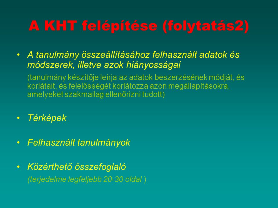 A KHT felépítése (folytatás2)