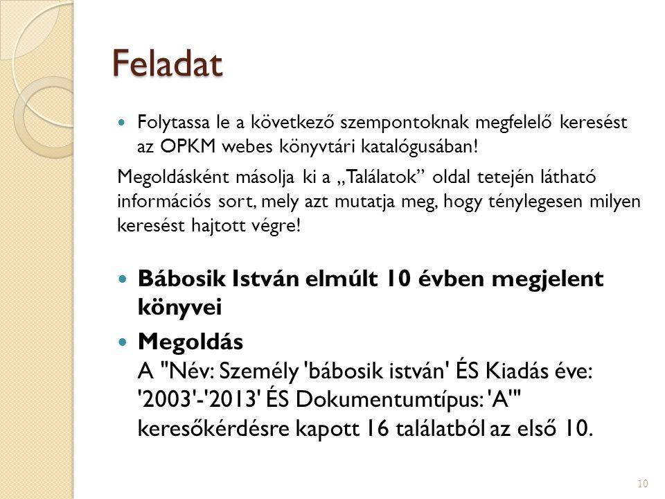Feladat Bábosik István elmúlt 10 évben megjelent könyvei