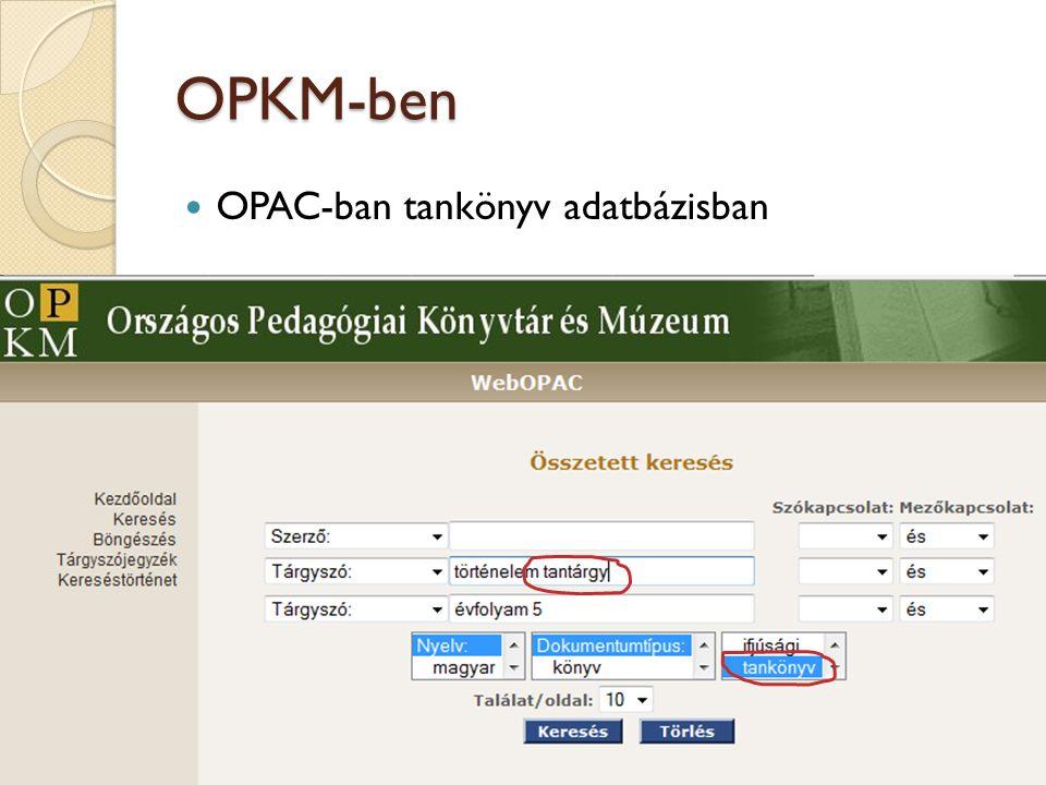OPKM-ben OPAC-ban tankönyv adatbázisban