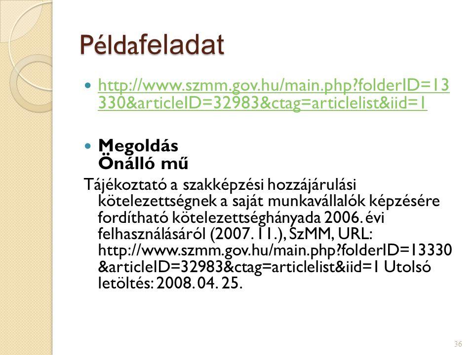 Példafeladat http://www.szmm.gov.hu/main.php folderID=13 330&articleID=32983&ctag=articlelist&iid=1.