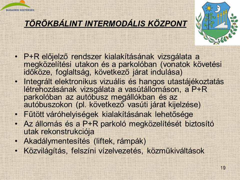 TÖRÖKBÁLINT INTERMODÁLIS KÖZPONT