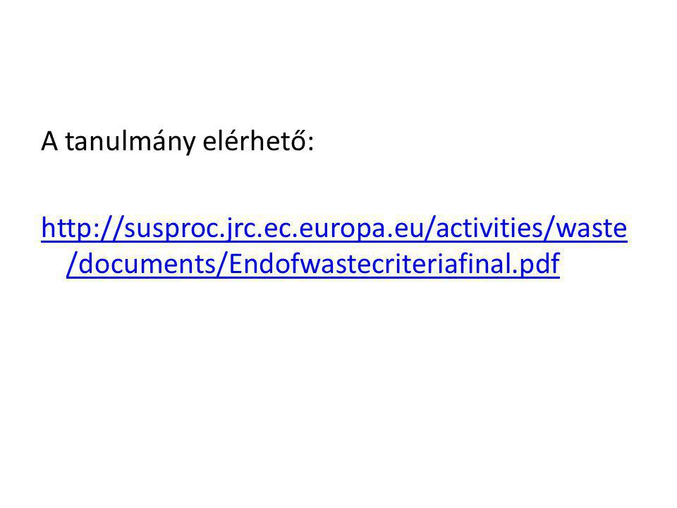 A tanulmány elérhető: http://susproc. jrc. ec. europa