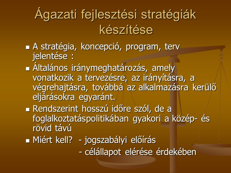 Ágazati fejlesztési stratégiák készítése