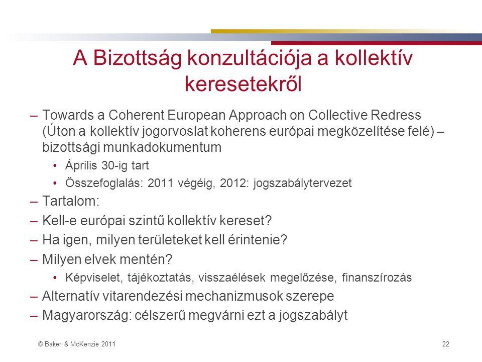 A Bizottság konzultációja a kollektív keresetekről