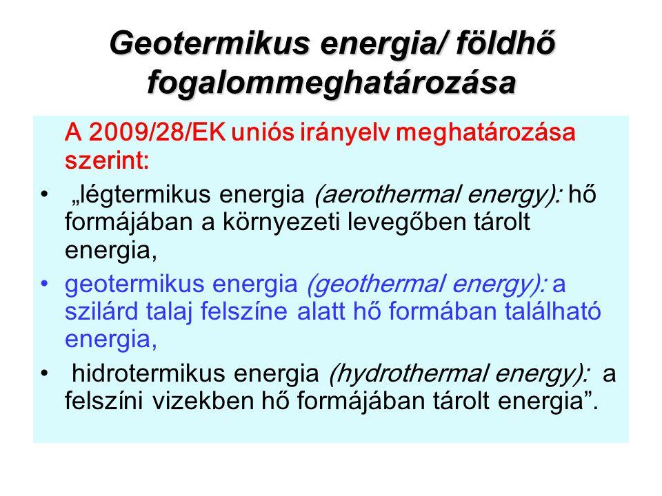 Geotermikus energia/ földhő fogalommeghatározása