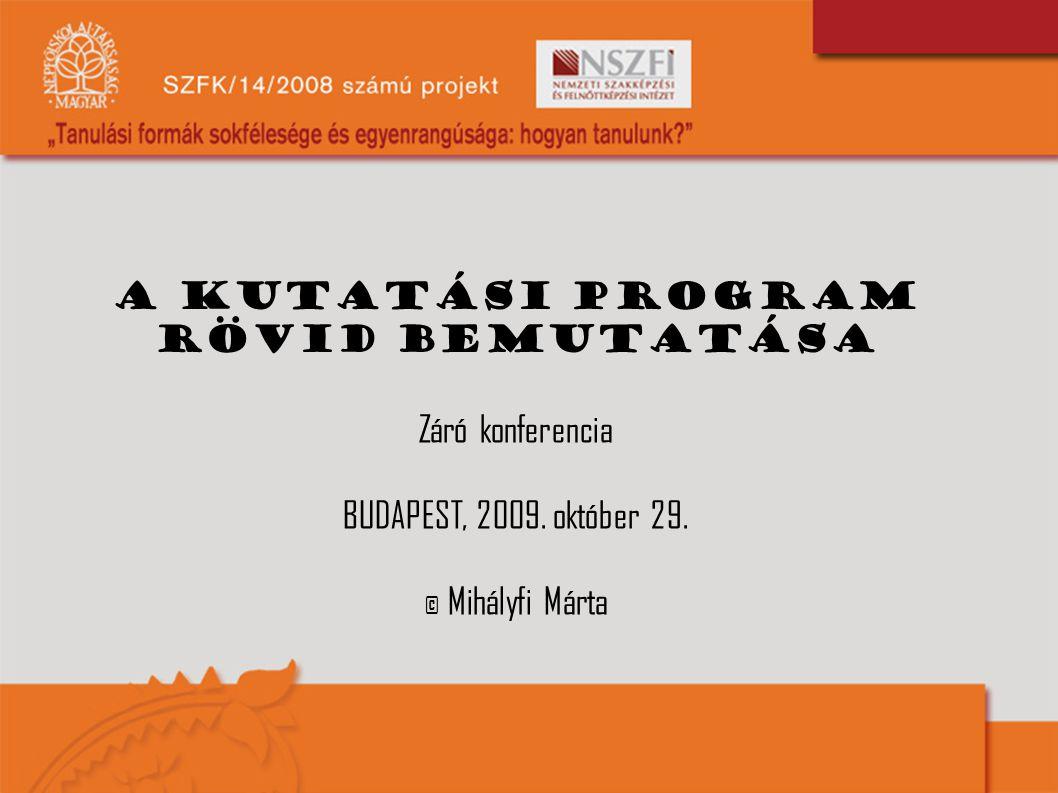 A kutatási program rövid bemutatása