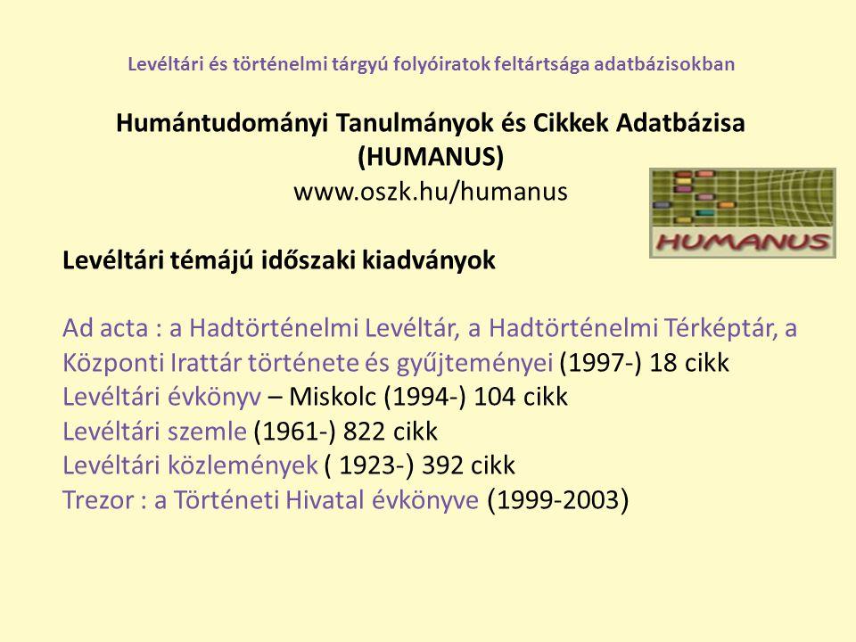 Levéltári és történelmi tárgyú folyóiratok feltártsága adatbázisokban