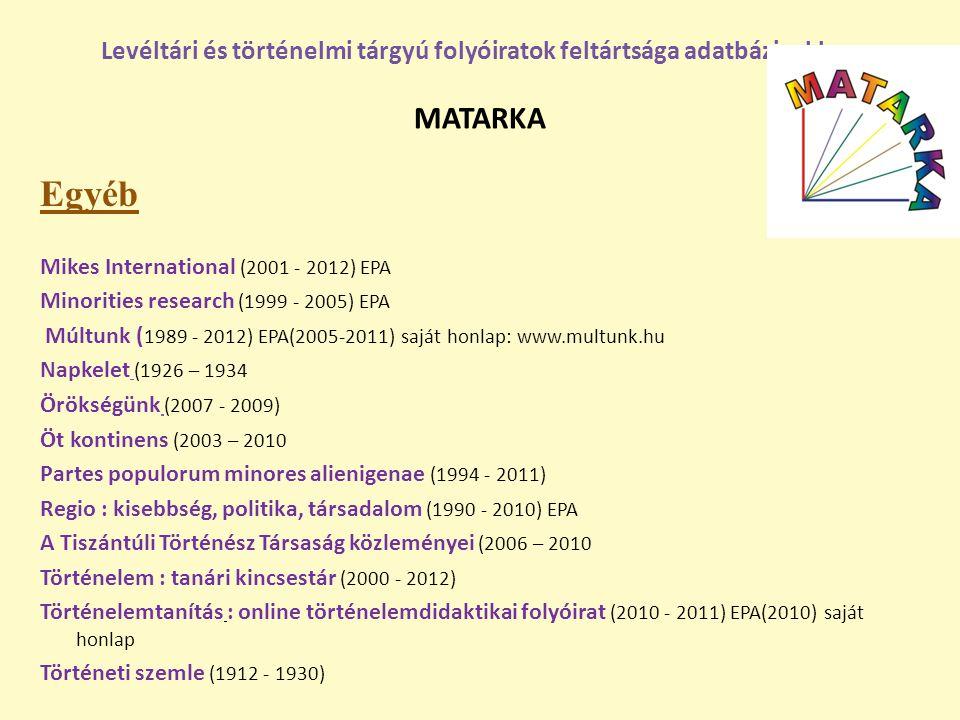 Levéltári és történelmi tárgyú folyóiratok feltártsága adatbázisokban MATARKA